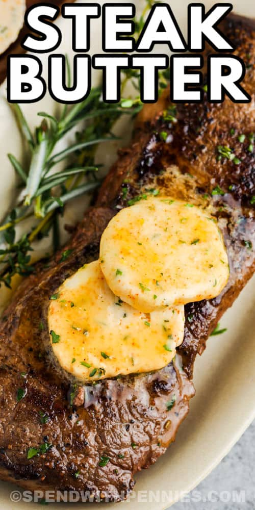 melting Steak Butter on a cooked steak with a title