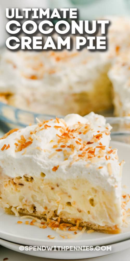 piece of Ultimate Coconut Cream Pie with text