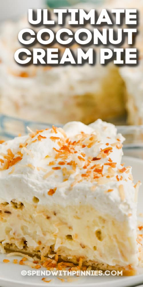 Ultimate Coconut Cream Pie on a plate with text