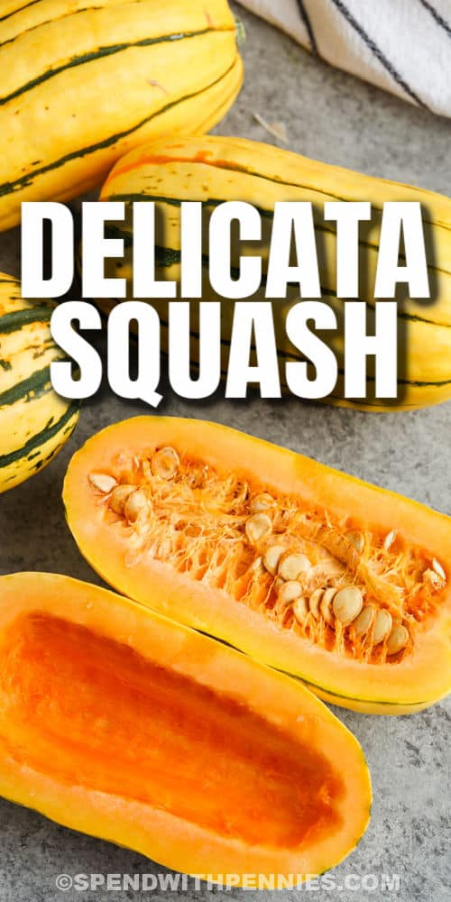 full squash and one open to show What is Delicata Squash with a title
