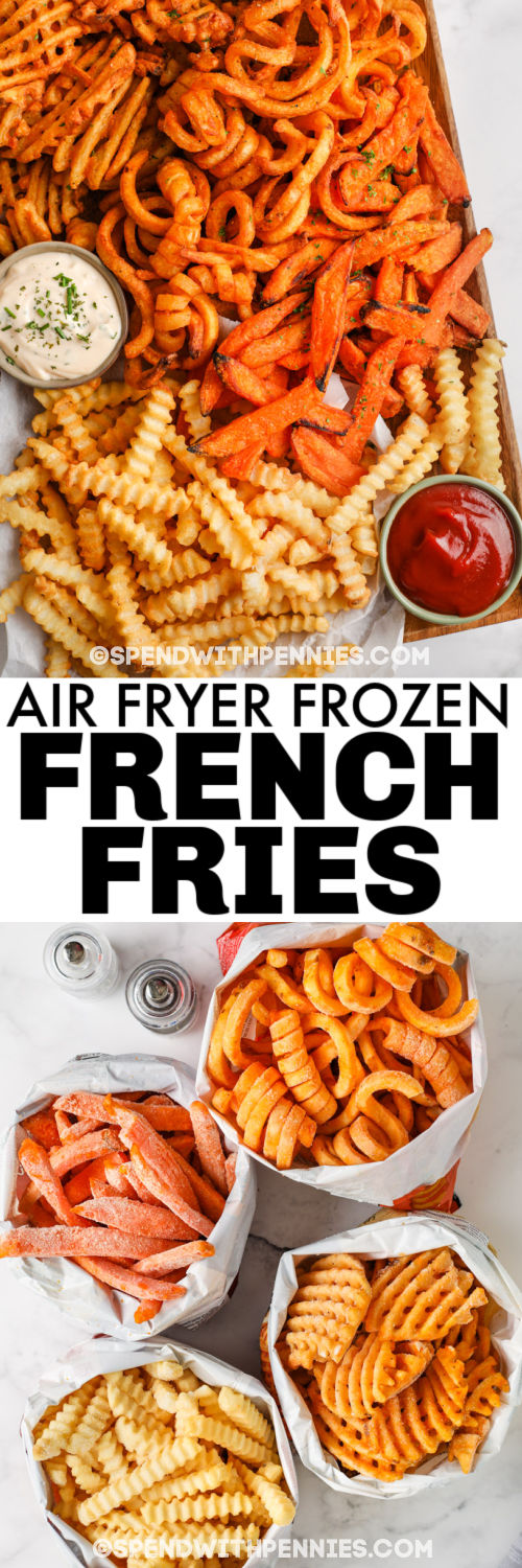 Air Fryer Frozen French Fries in bags and cooked with a title