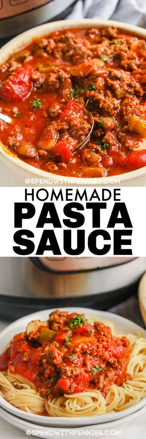 Instant Pot Pasta Sauce in a bowl and on pasta with a title