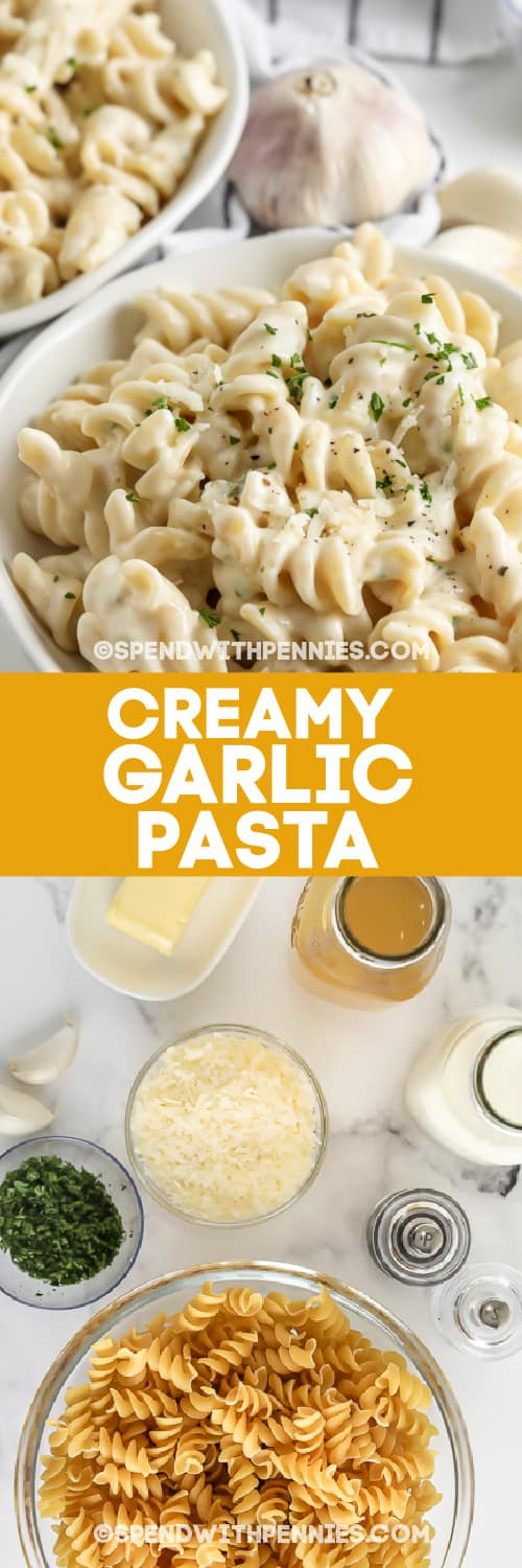creamy garlic pasta and ingredients with text