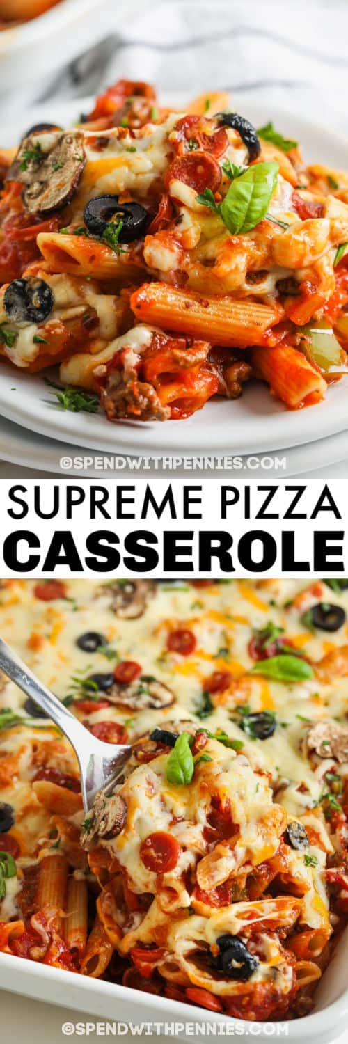 Supreme Pizza Casserole in the dish and plated with a title