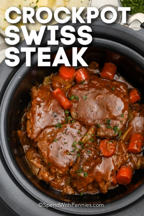 Swiss Steaks in a crockpot with text