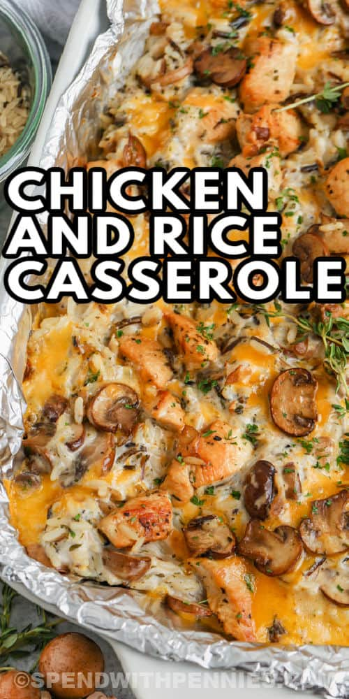 top view of cooked Chicken and Wild Rice Casserole with a title