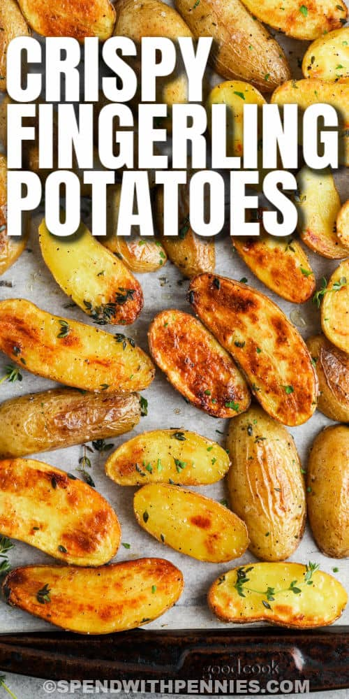Roasted Fingerling Potatoes on a baking sheet with writing