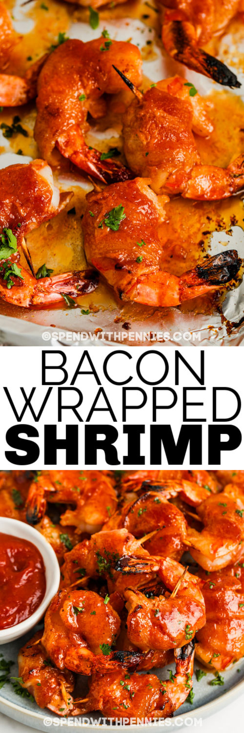 close up of Bacon Wrapped Shrimp on a baking sheet and plated with a title