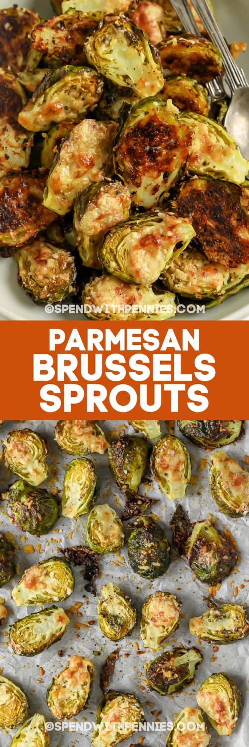 Parmesan Brussel Sprouts in a bowl and in a pan with text