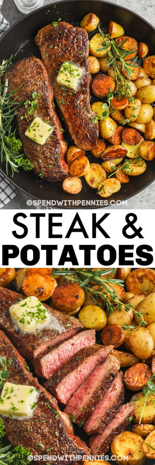 Rosemary Garlic Steak & Potatoes in a pan and sliced steak and potatoes with a title