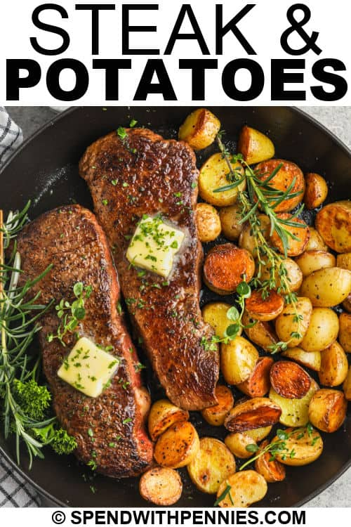 Rosemary Garlic Steak & Potatoes in a pan with a title