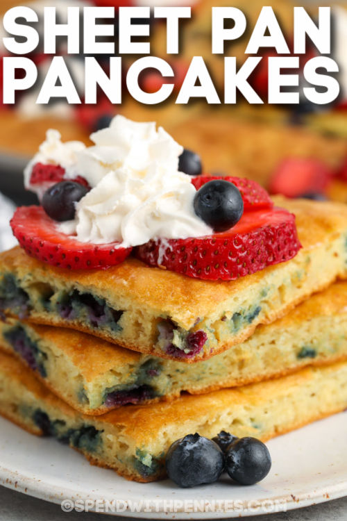 Sheet Pan Pancakes with berries with writing
