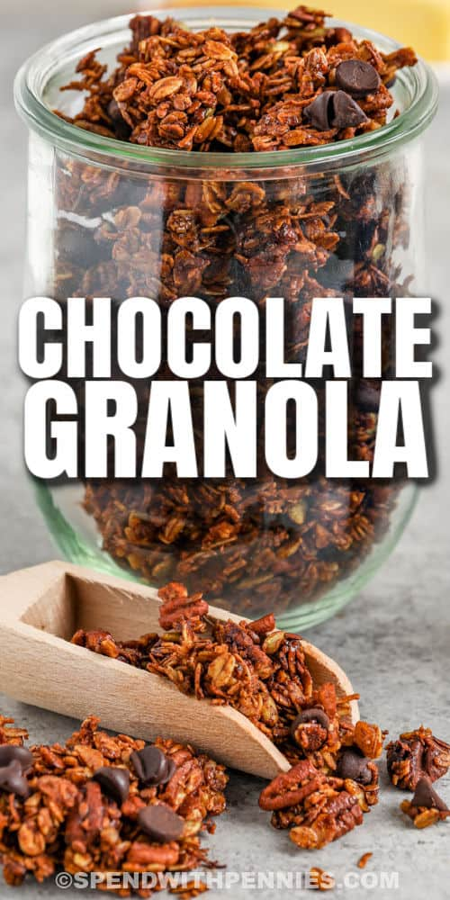 jar full of Chocolate Granola with a title