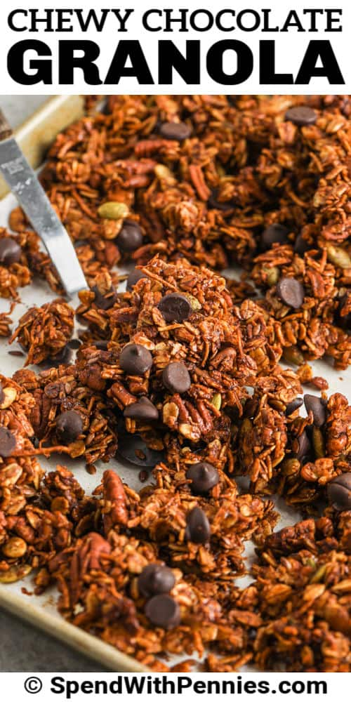 baking sheet full of Chocolate Granola with a title