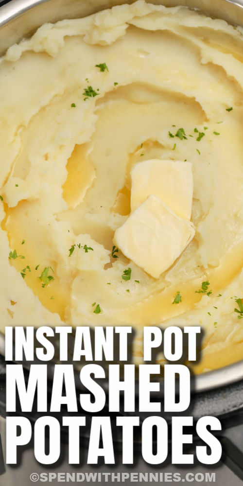 close up of Instant Pot Mashed Potatoes with writing