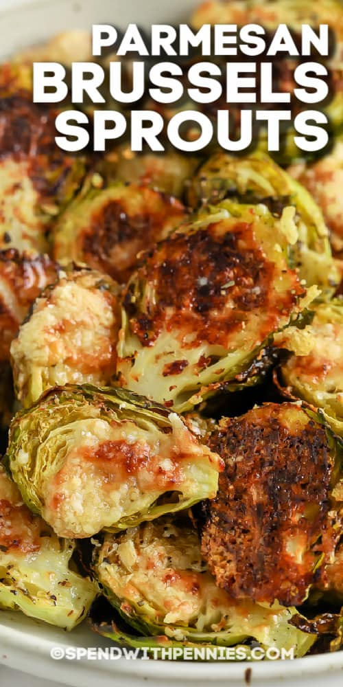 Parmesan Brussel Sprouts with text