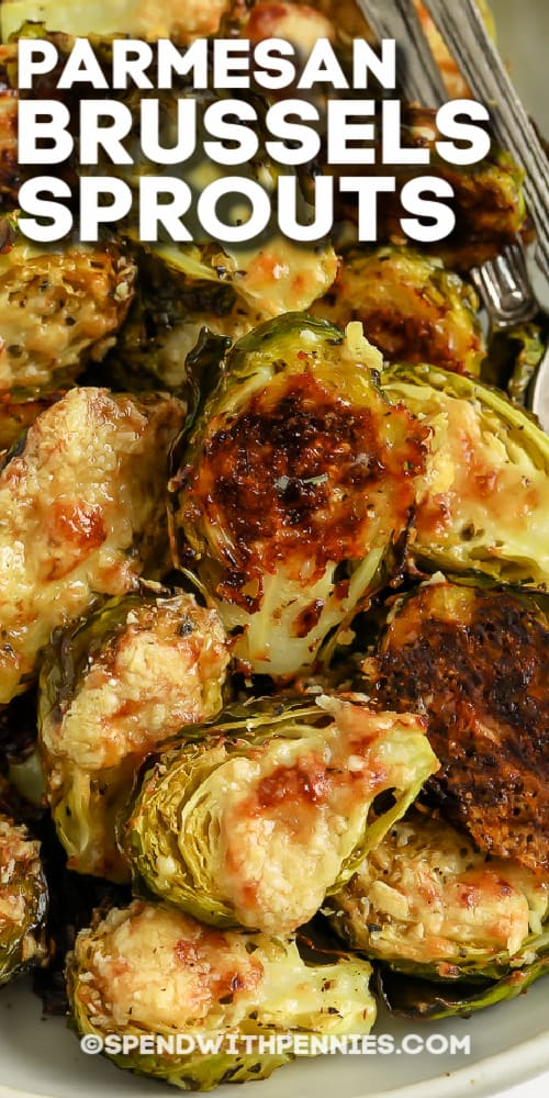 Parmesan Brussel Sprouts in a bowl with text