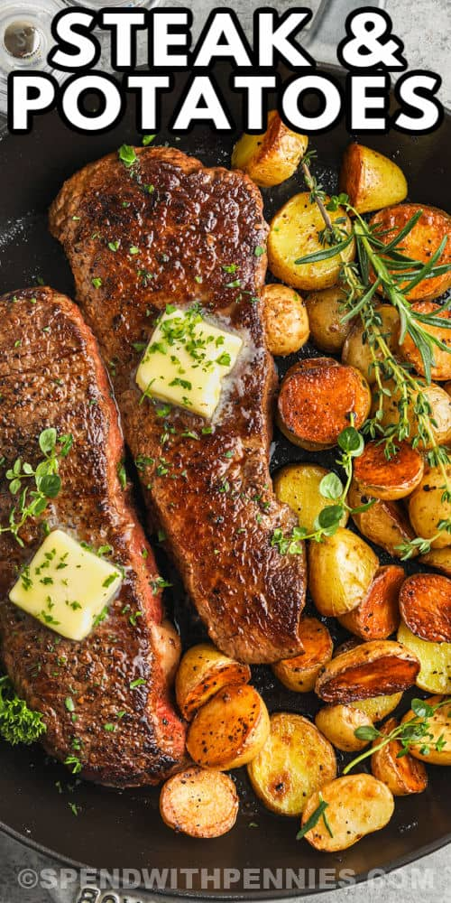 Rosemary Garlic Steak & Potatoes with a title
