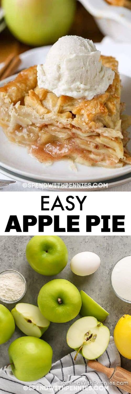 Top image - a slice of apple pie. Bottom Image - Apple Pie Ingredients