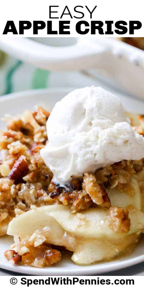 Homemade Apple Crisp with vanilla ice cream on a plate, with a title