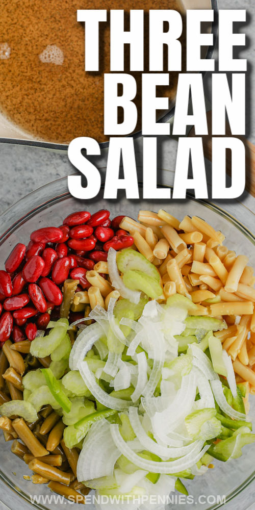 ingredients to make Old Fashioned Bean Salad in a bowl with a title